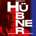 Już jest nowe wydanie książki Zygmunta Hübnera Sztuka reżyserii!